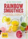 [Thomas Wendel, Catrin Wendel: Rainbow Smoothies]