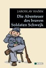 [Jaroslav Hasek: Die Abenteuer des braven Soldaten Schwejk]