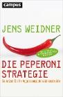 [Jens Weidner: Die Peperoni-Strategie]