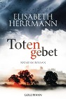 [Elisabeth Herrmann: Totengebet]