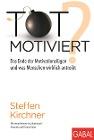 [Steffen Kirchner: Totmotiviert?]