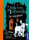 [Claire Barker: Pelle von Pimpernell, 1, Der Geisterhund]