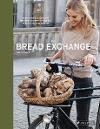 [Malin Elmlid: The Bread Exchange]