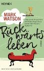 [Mark Watson: Rückwärtsleben]
