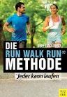 [Jeff Galloway: Die Run Walk Run Methode]