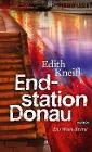 [Edith Kneifl: Endstation Donau]