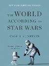[Cass Sunstein: The World According to Star Wars]