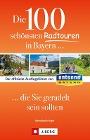 [Bernhard Irlinger: Die 100 schönsten Radtouren in Bayern, die Sie geradelt sein sollten]