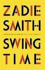 [Zadie Smith: Swing Time]