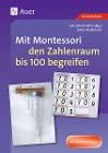 [Elvira Hartmann: Mit Montessori den Zahlenraum bis 100 begreifen]