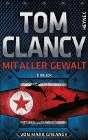 [Tom Clancy, Mark Greaney: Mit aller Gewalt]