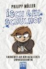 [Philipp Möller: Isch geh Schulhof]