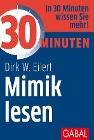 [Dirk W. Eilert: 30 Minuten Mimik lesen]