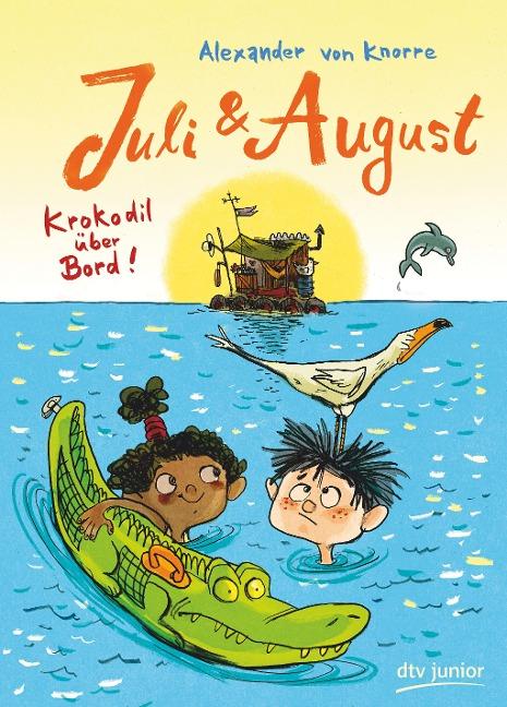 Juli und August - Krokodil über Bord!