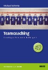[Michael Schmitz: Teamcoaching]