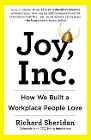 [Richard Sheridan: Joy, Inc.: How We Built a Workplace People Love]