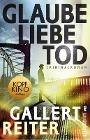 [Peter Gallert, Jörg Reiter: Glaube Liebe Tod]