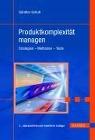 [Günther Schuh: Produktkomplexität managen. Mit CD-ROM]
