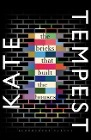 [Kate Tempest: The Bricks that Built the Houses]