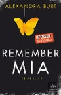 [Alexandra Burt: Remember Mia Thriller]