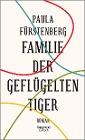 [Paula Fürstenberg: Familie der geflügelten Tiger]
