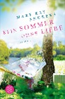 [Mary Kay Andrews: Kein Sommer ohne Liebe]