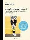 [Anna Jones: A Modern Way to Cook]
