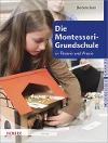 [Barbara Stein: Die Montessori-Grundschule]