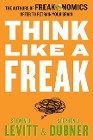[Steven D. Levitt, Stephen J. Dubner: Think Like a Freak]