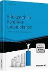[Arnold Weissman: Erfolgreich im Familienunternehmen - inkl. Arbeitshilfen online]