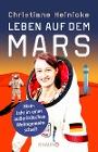 [Christiane Heinicke: Leben auf dem Mars]