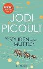[Jodi Picoult: Die Spuren meiner Mutter]