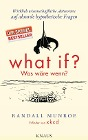 [Randall Munroe: What if? Was wäre wenn?]