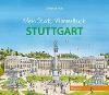 [Mein Stadt-Wimmelbuch Stuttgart]
