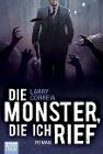 [Larry Correia: Die Monster, die ich rief]