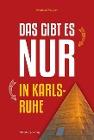 [Bernhard Wagner: Das gibt es nur in Karlsruhe]