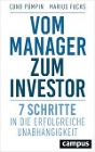 [Cuno Pümpin, Marius Fuchs: Vom Manager zum Investor]