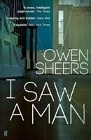 [Owen Sheers: I Saw A Man]