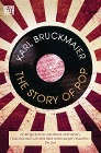[Karl Bruckmaier: The Story of Pop]
