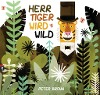 [Peter Brown: Herr Tiger wird wild]