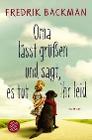 [Fredrik Backman: Oma lässt grüßen und sagt, es tut ihr leid]