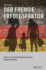 [Jamal Qaiser: Der fremde Erfolgsfaktor: Warum wir in Deutschland die Einwanderer dringend benötigen]