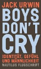 [Jack Urwin: Boys don't cry]