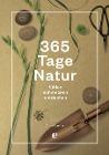 [Anna Carlile: 365 Tage Natur: fühlen, schmecken, entdecken]