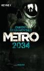 [Dmitry Glukhovsky: Metro 2034]