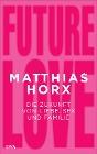 [Matthias Horx: Future Love]