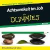 [Shamash Alidina, Juliet Adams: Achtsamkeit im Job für Dummies Hörbuch]