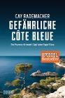 [Cay Rademacher: Gefährliche Côte Bleue]