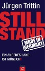 [Jürgen Trittin: Stillstand made in Germany]