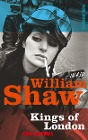 [William Shaw: Kings of London]